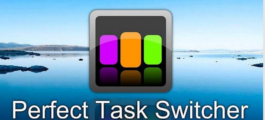 โปรแกรมสลับการใช้งาน App ที่เปิดไว้หลาย ๆ ตัว | Perfect Task Switcher