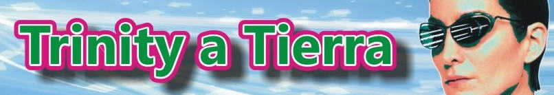 Trinity a Tierra