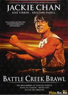 Đấu Trường Thành Long - Battle Creek Brawl - 1980