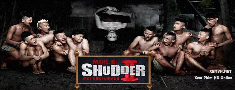 Make Me Shudder 2: Mae Nak