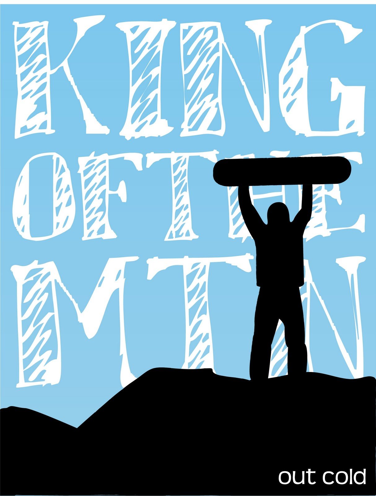 Out cold movie king of the mountain