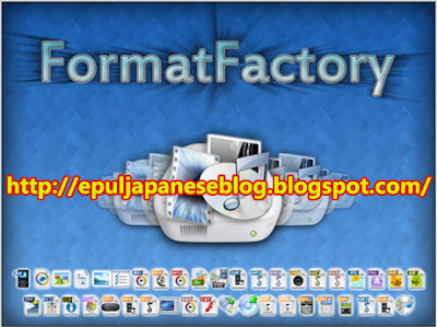 Download Format Factory 2.95 Converter Semua Jenis File