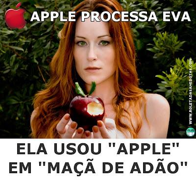 Batalha judicial: Apple processa Eva