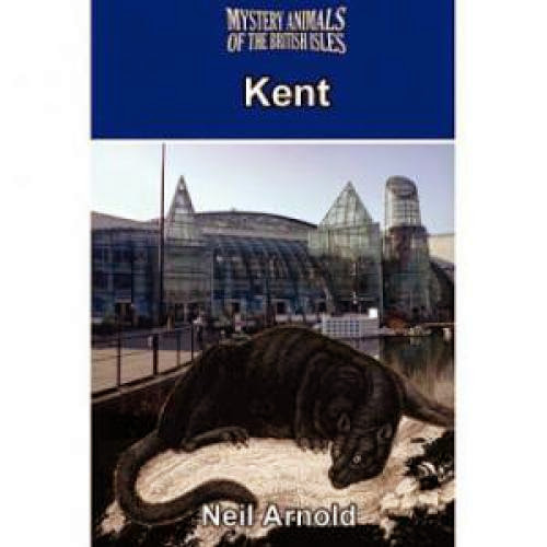 Neil Arnold On Kent Beasts