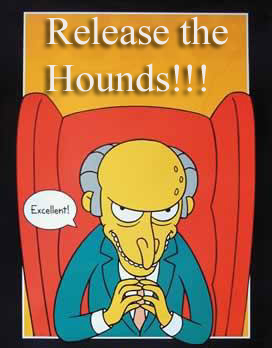 Mr burns simpsons release the hounds