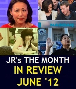 JR's The Month in Review: June 2012