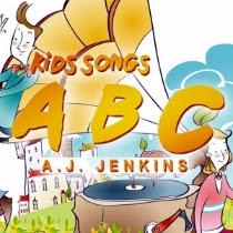 Kids Songs ABC - A.J. Jenkins