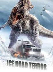 Ice Road Terror - Thằn lằn khổng lồ
