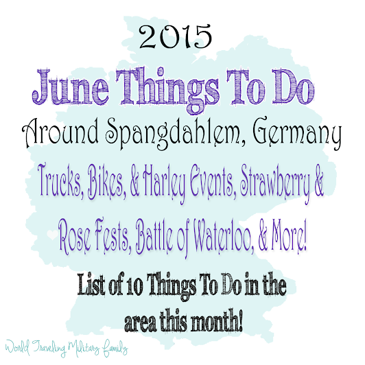 June Things to do Around Spangdahlem