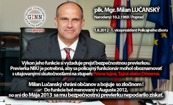 plk. Mgr. Milan Lučanský stále nemá bezpečnostnú previerku