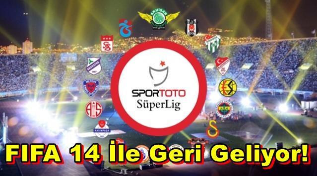 FIFA 14: Türkiye Süper Ligi İle Gelecek!