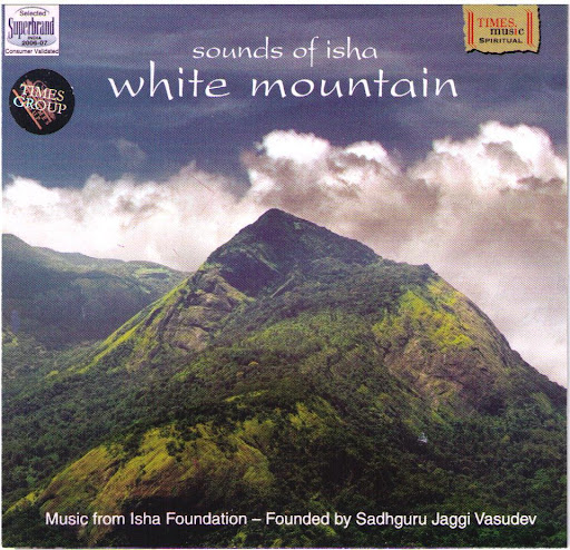 Sounds Of Isha: White Mountain Devotional Album MP3 Songs