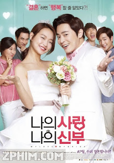 Cô Dâu Nổi Loạn - My Love, My Bride (2014) Poster