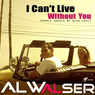 Al Walser – I Can't Live Without You Lyrics