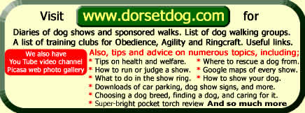 Dorset dog dot com for dog shows in Dorset. Bright pocket torch reviews. Weymouth dog show, West Bay dog show, Corscombe dog show and more