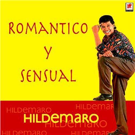Hildemaro - Romantico Y Sensual