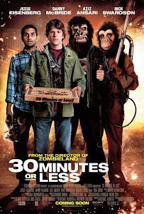 Ba Mươi Phút Hoặc Ít Hơn - 30 Minutes Or Less poster