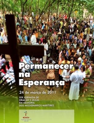 24 de Março: Dia de Oração e Jejum em Memória dos Agentes de Pastoral assassinados em 2010 em todo o mundo