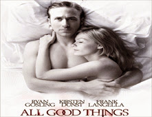 فيلم All Good Things