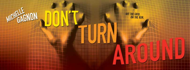 Tour: DON'T TURN AROUND by Michelle Gagnon