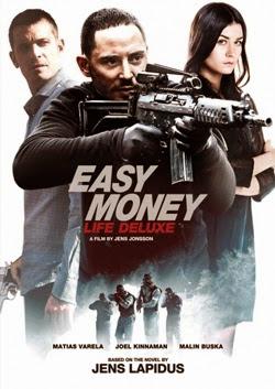 Easy Money: Life Deluxe - Tiền Bẩn 3 : Cuộc Sống Giàu Sang