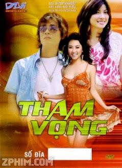 Tham Vọng - Trọn Bộ (2009) Poster