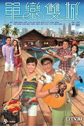 Outbond Love - Đơn Luyến Song Thành TVB