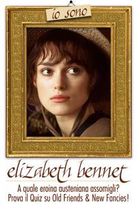 Io sono Elizabeth Bennet!
