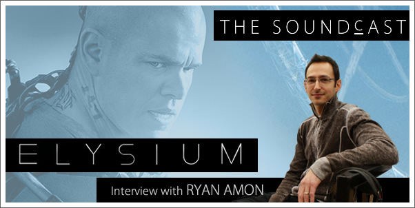 Soundcast Interview: Ryan Amon (Elysium)