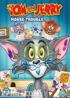 Tom Và Jerry: Vấn Đề Về Chuột - Tom And Jerry: Mouse Trouble (2014) Poster