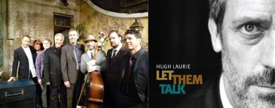 Hugh Laurie Blues - Let Them Talk