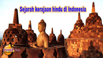 Sejarah kerajaan hindu di Indonesia, Kerajaan-kerajaan bercorak hindu di Indonesia