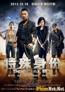 Phim Thân Phận Đặc Biệt - Special Id 2013
