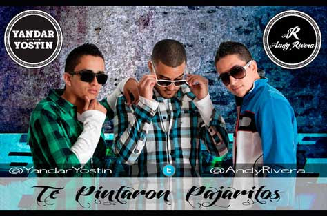 Yandar, Yostin y Andy Rivera