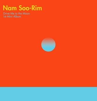 Nam Soo-Rim  Drive Me To The Moon Lyrics