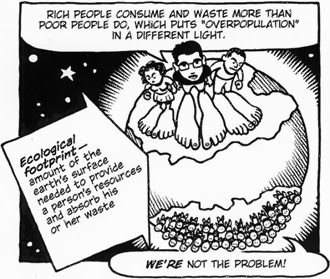 Rich people consume and waste more than poor people do, which puts overpopulation in a different light