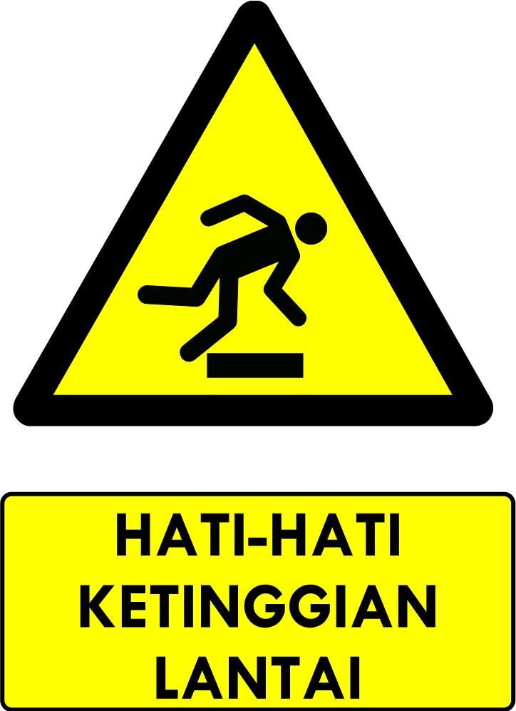 Rambu Bahaya Hati-hati Ketinggian Lantai