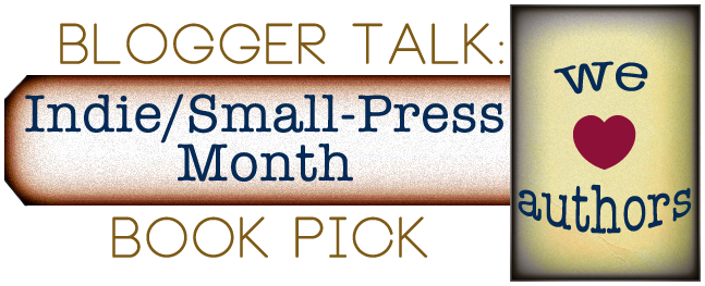 Blogger Talk: Indie/Small-Press Month- Interview with Chelsea Fine