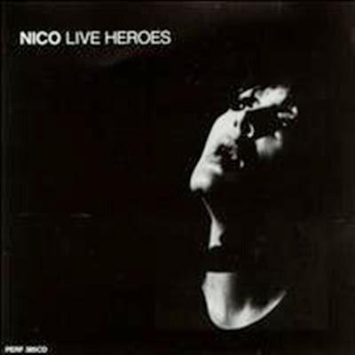 Nico ~1986 ~ Live Heroes
