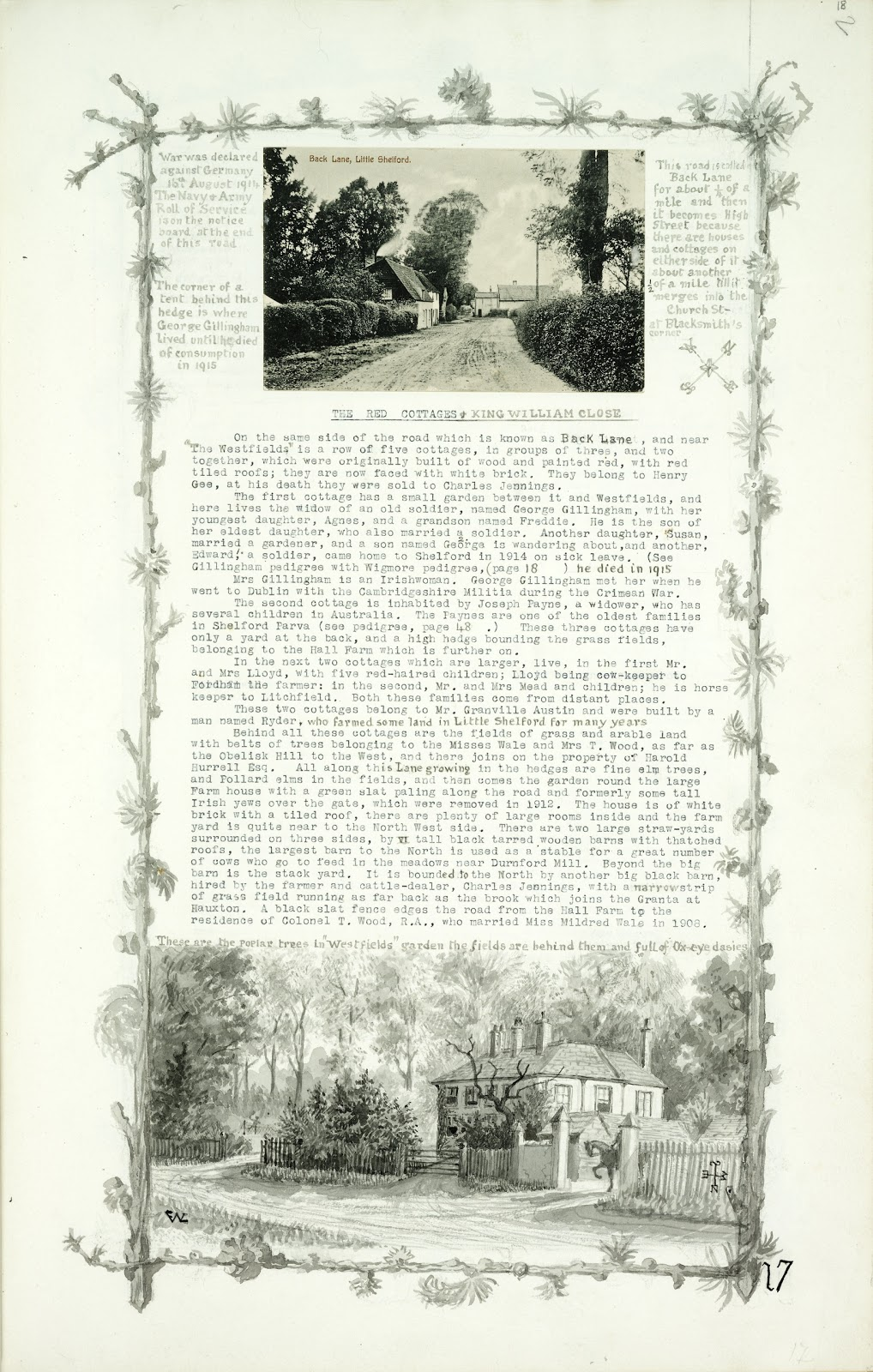 A Record of Shelford Parva by Fanny Wale P17 fo. 18, page 17: At the top of the page is a postcard of Little Shelford Back Lane, c. 1910 A description of Red cottages and King William close below. At the bottom is a black and white watercolour of 'Westfields' a house in Little Shelford. A watercolour of foliage borders the page. [fo.17]