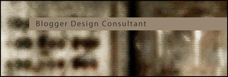 Blogger Design Consultant