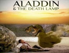مشاهدة فيلم Aladdin And The Death Lamp