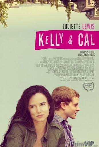Kelly Và Cal - Kelly & Cal poster