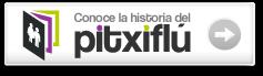 Historia del Pitxiflú
