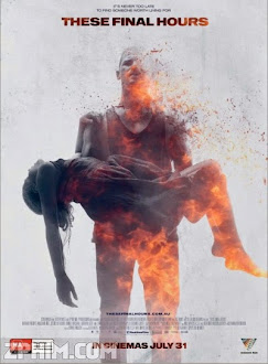 Thời Khắc Cuối Cùng - These Final Hours (2013) Poster