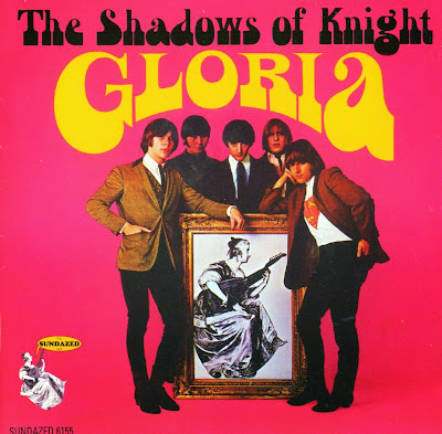 the Shadows of Knight ~ 1966a ~ Gloria