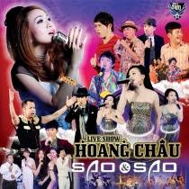 Liveshow Hoàng Châu Sao Và Sao 2013