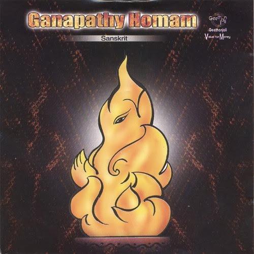 Ganapathy Homam By Prof.Thiagarajan & Sanskrit Scholars Devotional Album