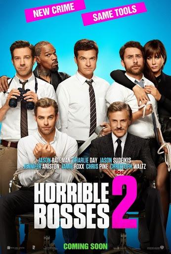Horrible Bosses 2 - Vị xếp khó tính phần 2