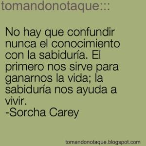 """""""frase célebre de sabiduría por Sorcha Carey"""""""